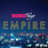 RoboTokyo Release Their First Single Empire | South African Music