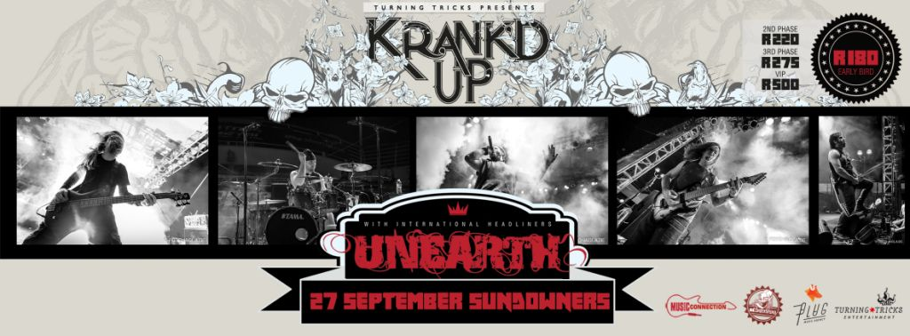 Kank'd Up announce Unearth to their South African music fans as their Headlining act