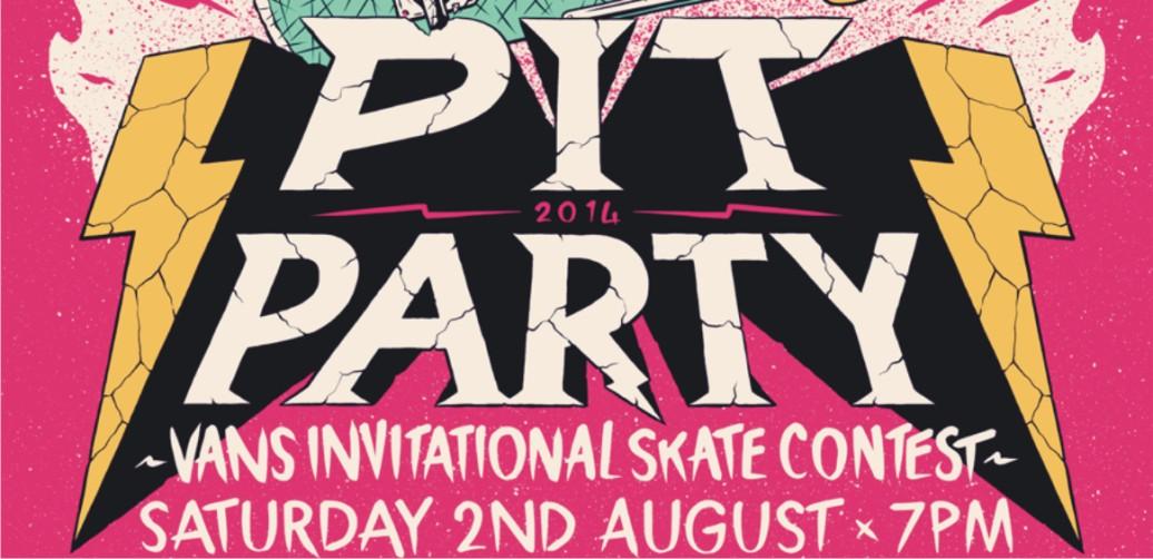 Vans presents the Pit Party 2014
