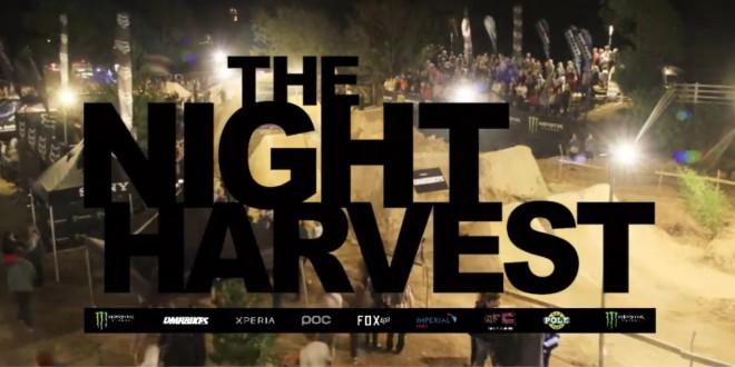 The Night Harvest 2015 MTB Highlights Video
