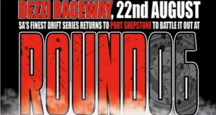Round 6 of the Supadrift Series is heading to Dezzi Raceway