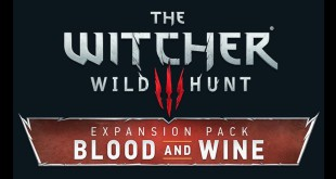 The Witcher 3: Wild Hunt Blood and Wine expansion pack teaser trailer