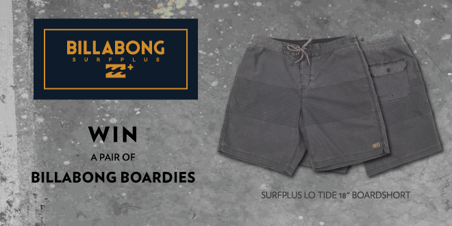 Stand a chance of winning a pari of Billabong Surfplus boardshorts