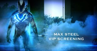 Win tickets to the VIP Screening of Max Steel