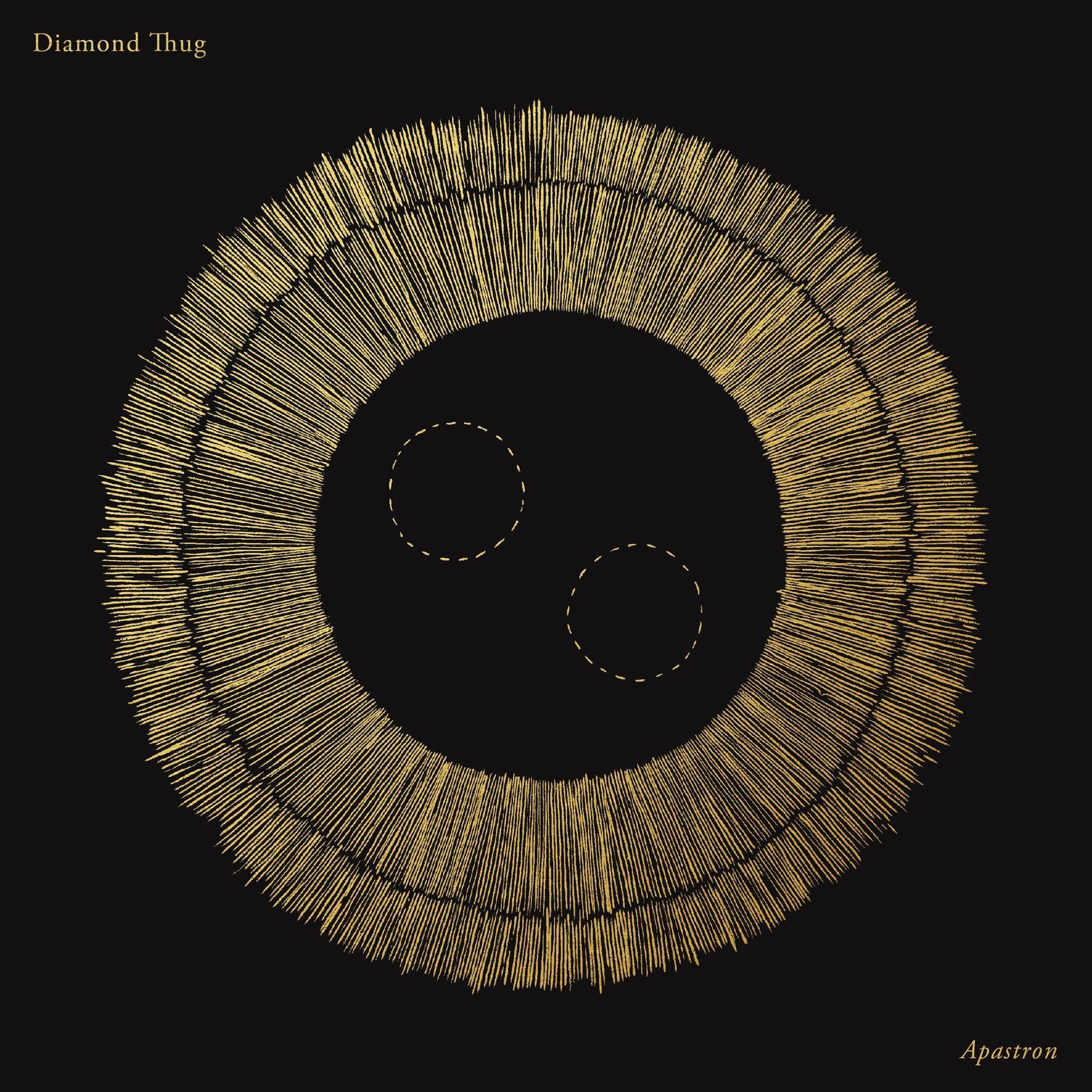 Diamond Thug release their Apastron album