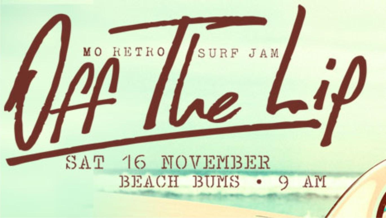 Off The Lip, Mo Retro Surfing Jam
