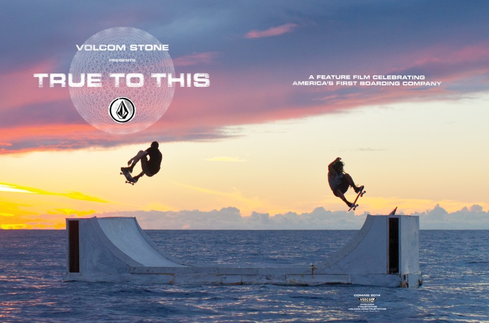 Volcom True To This Snowboardind Surfing and Skateboarding movie
