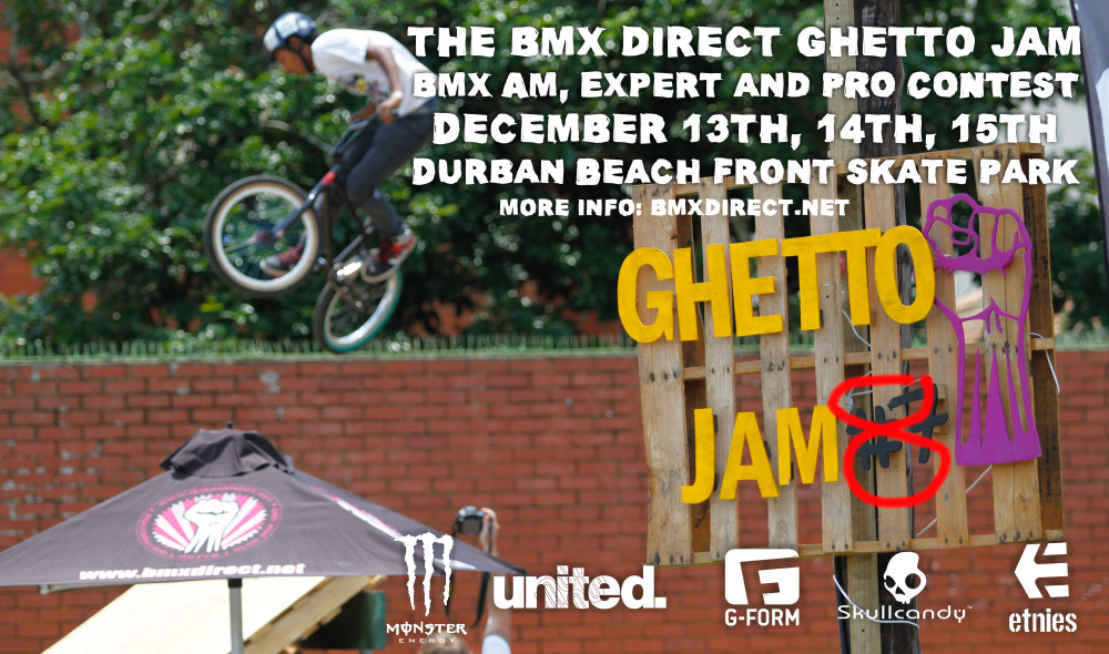 BMX Direct's Ghetto Jam 8 is coming to Durban