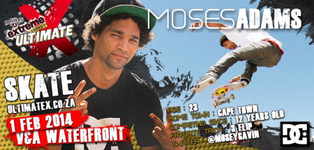 Moses Adams will be competeing in the Skateboarding contest at Ultimate X 2014