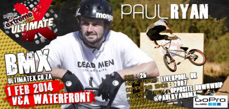 Paul Ryan will be competeing in the BMX contest at Ultimate X 2014