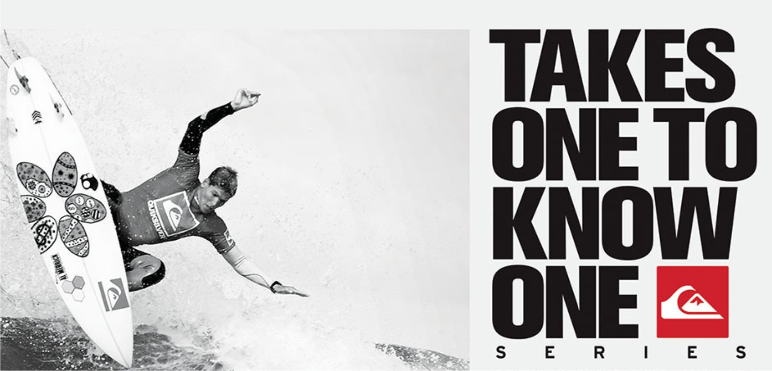 Quiksilver takes one to know one surfing series