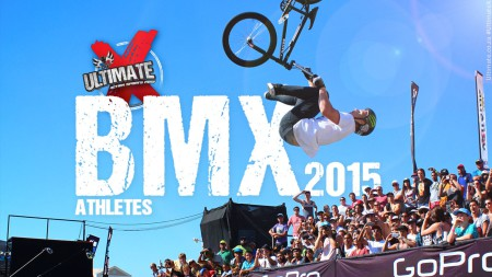 BMX Athletes announced for Ultimate X 2015