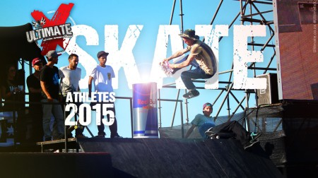 Skateboarding Athletes announced for Ultimate X 2015