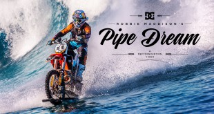 Watch history being made as DC Shoes presented Robbie Maddison's Pipe Dream