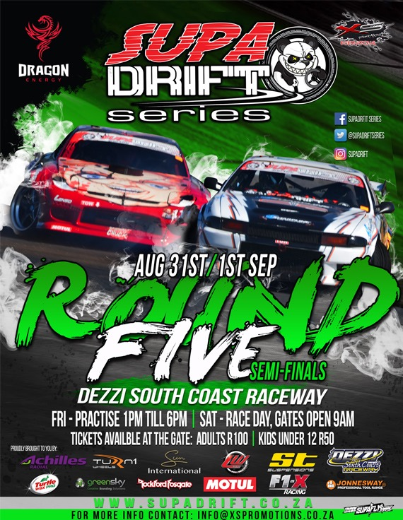 Details for Round 5 of the SupaDrift Series drifting championship taking place at Dezzi Raceway in Port Shepstone.