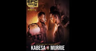 EFC 74 set to bring 11 exciting Mixed Martial Arts fights to Carnival City in Johannesburg