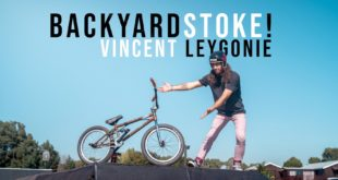 Meet Vincent Leygonie in his Backyard Stoke BMX video and interview feature