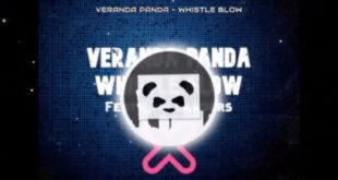 Veranda Panda have dropped and new tune entitled Whistle Blow, featuring vocals from Samantha Landers. Take a listen here.