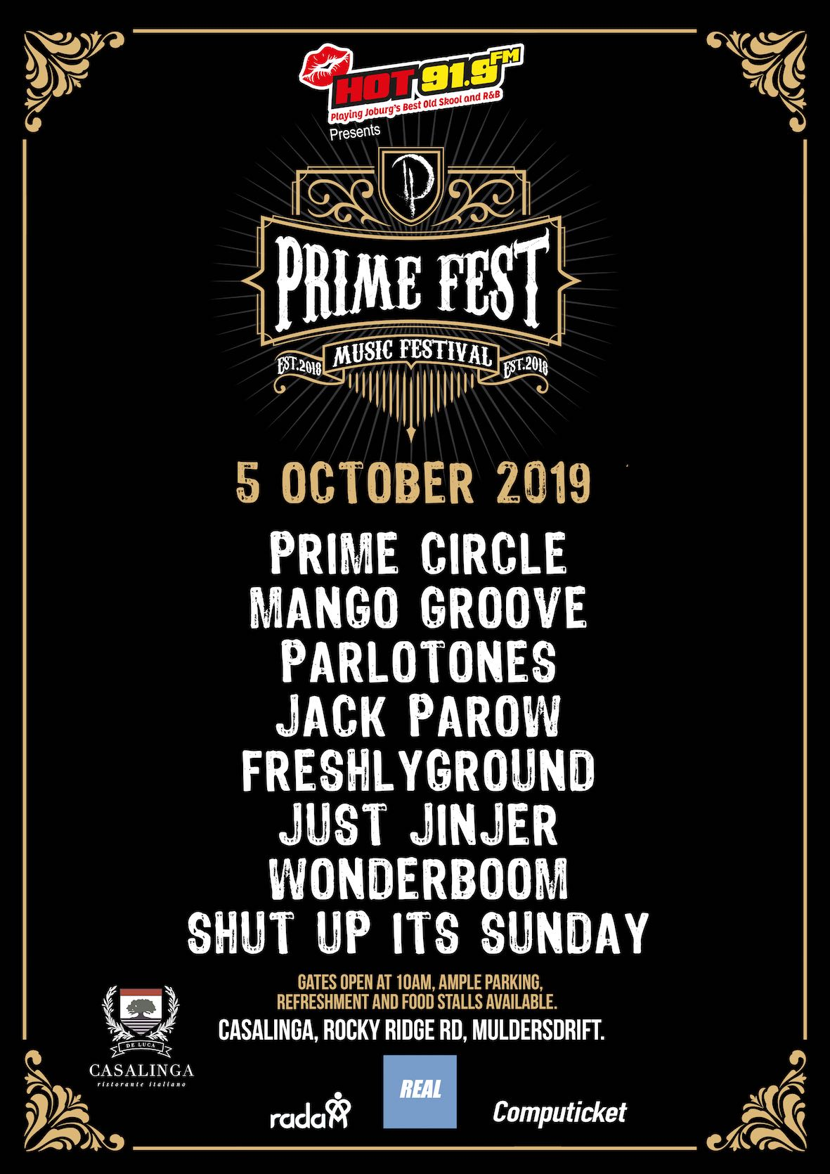 Returning for its second year,Prime Fest, Joburg's hottest annual music and lifestyle festival takes place on 5 October at Casalinga in Muldersdrift.