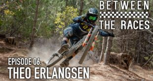 The latest episode of Monster Energy's Between the Races features South Africa's very own Downhil MTBracer/ freerider, Theo Erlangsen.