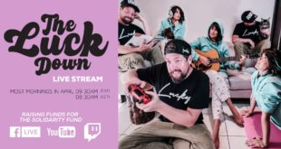 GoodLuck are bringing fans a new live stream series dubbed 'The Luck Down'. Looking to inspire positivity and hope in a time of uncertainty and bring people together.