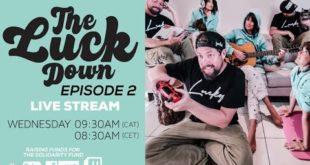 GoodLuck are bringing fans a new live stream series dubbed 'The Luck Down'. Looking to inspire positivity and hope in a time of uncertainty and bring people together. Watch Episode 2 here.