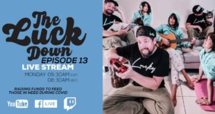 GoodLuck are bringing fans a new livestream series dubbed The Luck Down. Watch Episode 13 here.