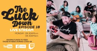 GoodLuck are bringing fans a new livestream series dubbed The Luck Down. Watch Episode 18 here.