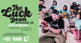 GoodLuck are bringing fans a new livestream series dubbed The Luck Down. Watch Episode 19 here.