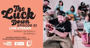 GoodLuck are bringing fans a new livestream series dubbed The Luck Down. Watch Episode 21 here.