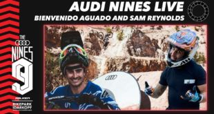 The 2020 Audi Nines Mountain Bike event is well underway in Germany, with a host of the world's top Freeride and Slopestyle riders competing. Watch the Live Freeride Session from the with Sam Reynolds and Bienvenido Aguado as your hosts.