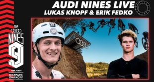 The 2020 Audi Nines Mountain Bike event is well underway in Germany, with a host of the world's top Freeride and Slopestyle riders competing. Watch the Live Slopestyle Session from the with Lukas Knopf and Erik Fedko as your hosts.