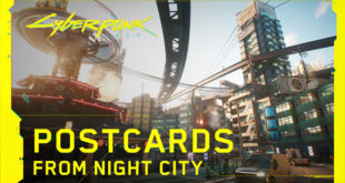 New video features discussing select aspects of the upcoming Cyberpunk 2077, include the game's world and gangs in Postcards from Night City and Gangs of Night City.