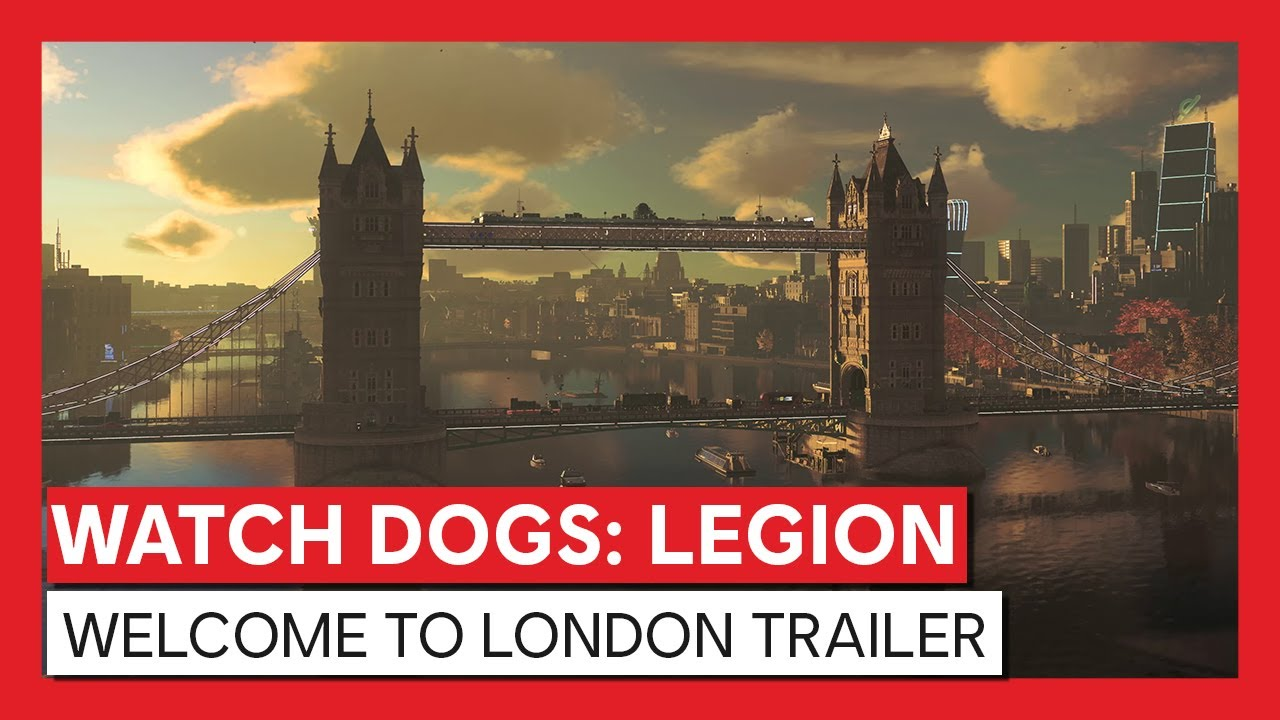 Watch Dogs Legion Welcome To London Trailer Gaming Lw Mag