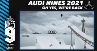 The Audi Nines are back and it's game on! From 7th - 10th April 2021 a special instalment of the Audi Nines will debut in a brand-new location in the Swiss Alps at the resort of  Crans-Montana, Switzerland.