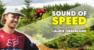 """Laurie Greenland teamed up withBike Park Wales to build a new pro line named """"Vanta"""". Before opening to the public, Lauri had his own time to test it resulting in the latest episode of Sound of Speed."""